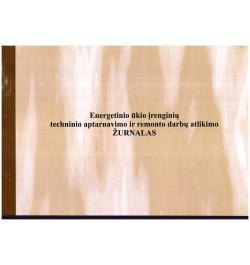 Energetinio ūkio įrenginių techninio aptarnavimo ir remonto darbų žurnalas