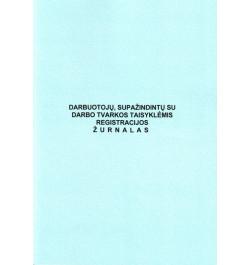Darbuotojų supažindintų su darbo tvarkos taisykėmis registravimo žurnalas