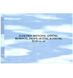 Elektros įrengių apžiūrų, remontų, profilaktinių bandymų registracijos žurnalas