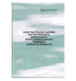 Kuro talpykloje laikomų naftos produktų, bioproduktų apskaitos žurnalas 1pr.