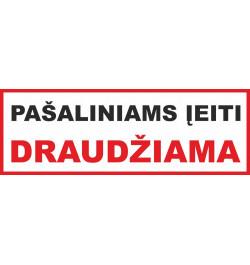 Lipdukas Pašaliniams įeiti draudžiama 29x10cm